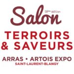 Salon Terroir et Saveur Arras Artois Expo