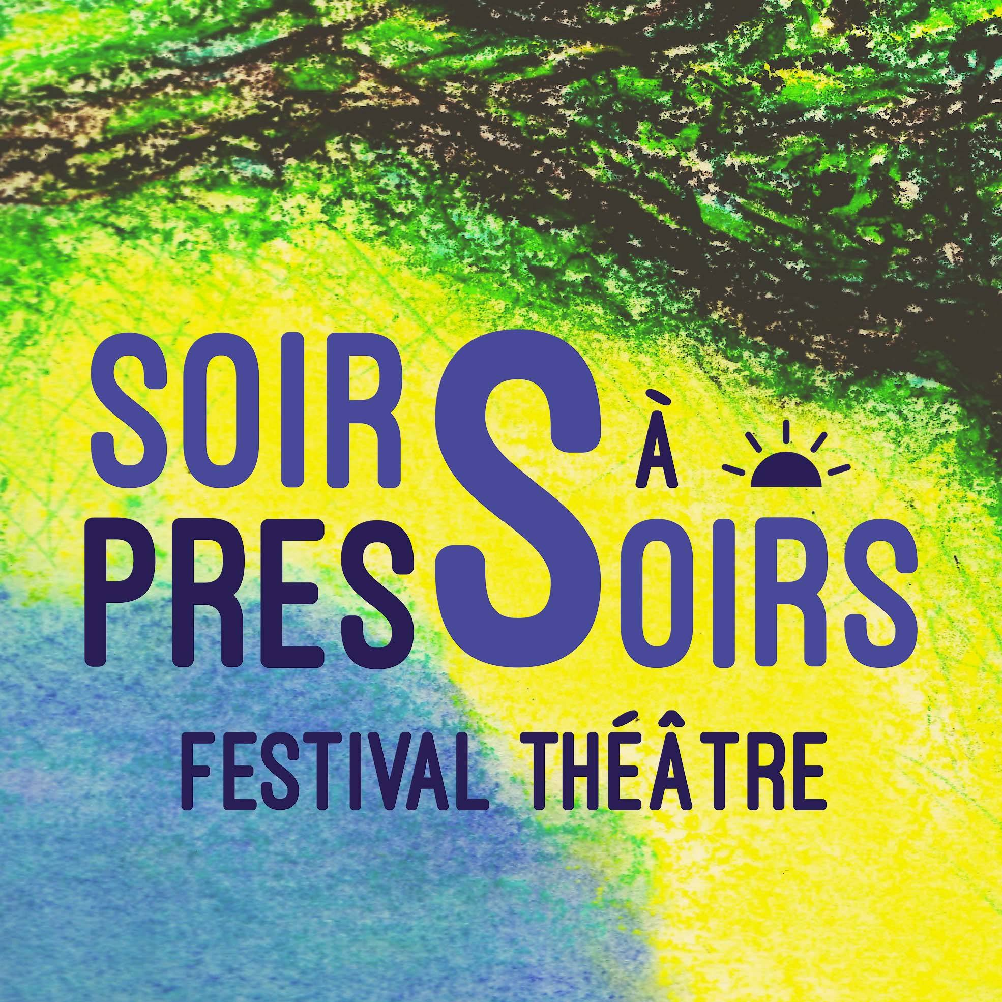 Festival de théâtre Soirs à Pressoirs