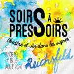 Theatre et vin dans les vignes Soirs à Pressoirs 2020 au Domaine Borès