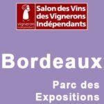 Salon des vignerons indépendants Bordeaux Parc expo